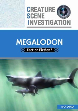 Megalodon: Fact or Fiction? (Hardcover)