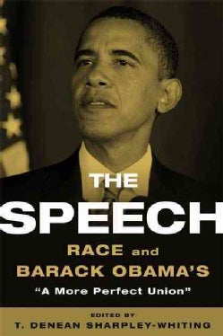 The Speech: Race and Barack Obama's