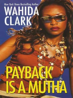 Payback Is a Mutha (Paperback)