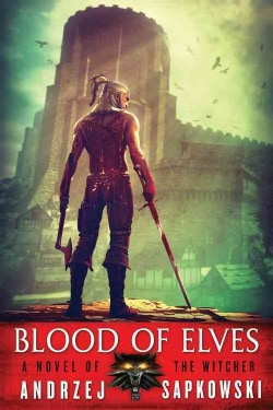 Blood of Elves (Paperback)