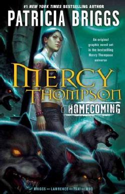 Mercy Thompson Homecoming (Hardcover)