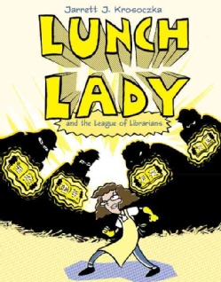 Lunch Lady 2: Lunch Lady and the League of Librarians (Paperback)