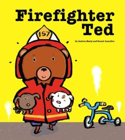 Firefighter Ted (Hardcover)