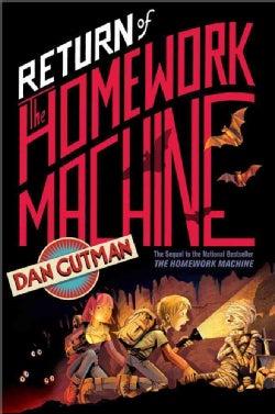Return of the Homework Machine (Hardcover)