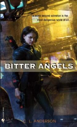 Bitter Angels (Paperback)