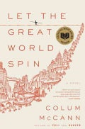 Let the Great World Spin (Hardcover)