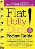 Flat Belly Diet! Pocket Guide: Introducing the Easiest, Budget-Maximizing Eating Plan Yet! (Paperback)