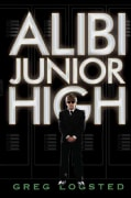 Alibi Junior High (Hardcover)