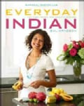 Everyday Indian: 100 Fast, Fresh and Healthy Recipes (Paperback)