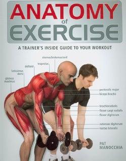 Anatomy of Exercise (Paperback)