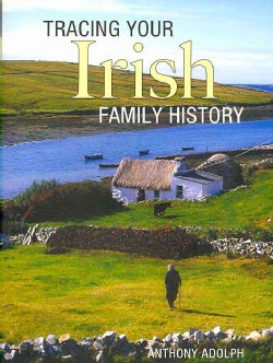 Tracing Your Irish Family History (Paperback)