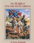 Flags of Civil War South Carolina (Paperback)