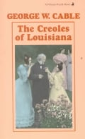 The Creoles of Louisiana (Paperback)