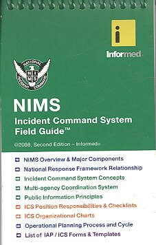 Nims Incident Command System Field Guide (Spiral bound)