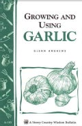 Growing and Using Garlic (Paperback)