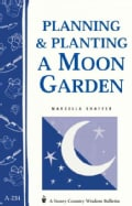 Planning & Planting a Moon Garden (Paperback)