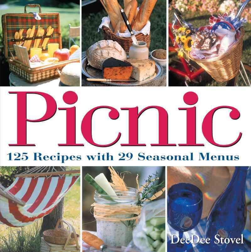 Picnic: 125 Recipes With 29 Seasonal Menus (Paperback)