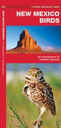 New Mexico Birds: A Folding Pocket Guide to Familiar Species (Pamphlet)