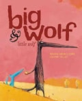 Big Wolf & Little Wolf (Hardcover)