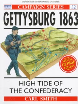 Gettysburg 1863: High Tide of the Confederacy (Paperback)