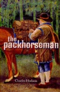 The Packhorseman (Paperback)