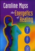 The Energetics of Healing (DVD)