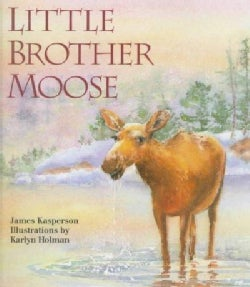 Little Brother Moose (Paperback)