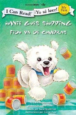 Howie Goes Shopping / Fido va de compras (Paperback)