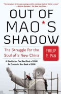 Out of Mao's Shadow: The Struggle for the Soul of a New China (Paperback)