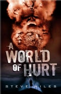 A World of Hurt (Hardcover)