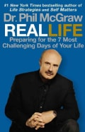 Real Life: Preparing for the 7 Most Challenging Days of Your Life (Paperback)