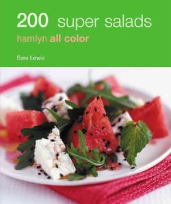 200 Super Salads: Hamlyn All Color (Paperback)