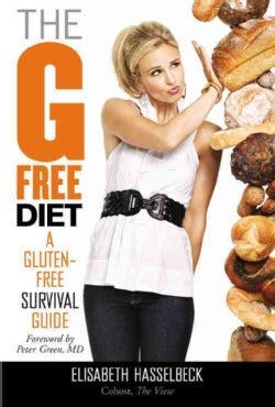 The G Free Diet: A Gluten-Free Survival Guide (Hardcover)
