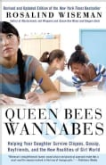 Queen Bees & Wannabes: Helping Your Daughter Survive Cliques, Gossip, Boyfriends, and New Realities of Girl World (Paperback)