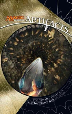 Artifacts Cycle 1: The Thran / The Brothers War (Paperback)
