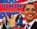 Yes We Can!: A Salute to Children from President Obama's Victory Speech (Paperback)