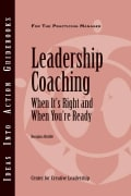 Leadership Coaching: When It's Right and When You're Ready (Other book format)