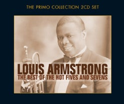 LOUIS ARMSTRONG - BEST OF THE HOT FIVES & SEVENS