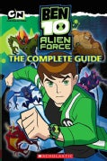 Ben 10 Alien force: The Complete Guide (Paperback)
