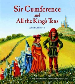 Sir Cumference and All the King's Tens (Hardcover)