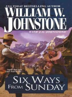 Six Ways from Sunday (Paperback)