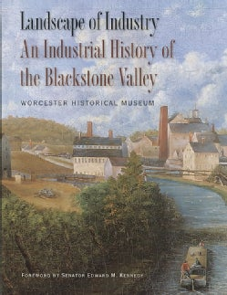 Landscape of Industry: An Industrial History of the Blackstone Valley (Hardcover)