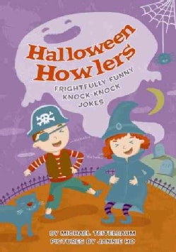 Halloween Howlers: Frightfully Funny Knock-knock Jokes (Paperback)