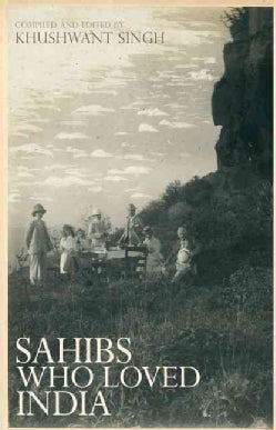 Sahibs Who Loved India (Hardcover)