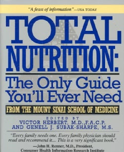 Total Nutrition: The Only Guide You'll Ever Need (Paperback)