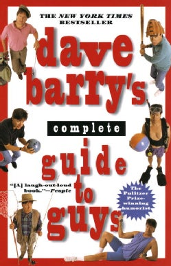 Dave Barry's Complete Guide to Guys: A Fairly Short Book (Paperback)