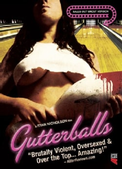 Gutterballs Balls-Out Uncut Edition (DVD)