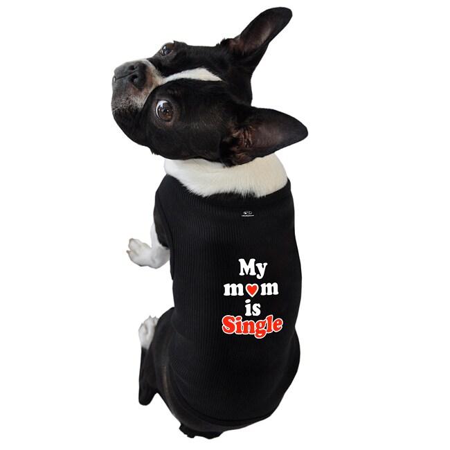 Ruff Ruff and Meow 'My Mom is Single' Dog Tank