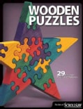 Wooden Puzzles: 29 Favorite Projects & Patterns (Paperback)