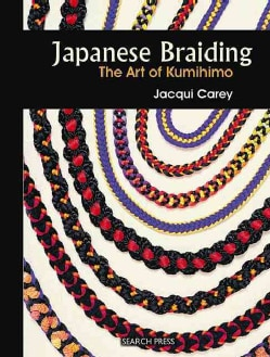 Japanese Braiding: The Art of Kumihimo (Spiral bound)